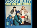 SAM THE SHAM & THE PHARAOHS - Every Woman I Know